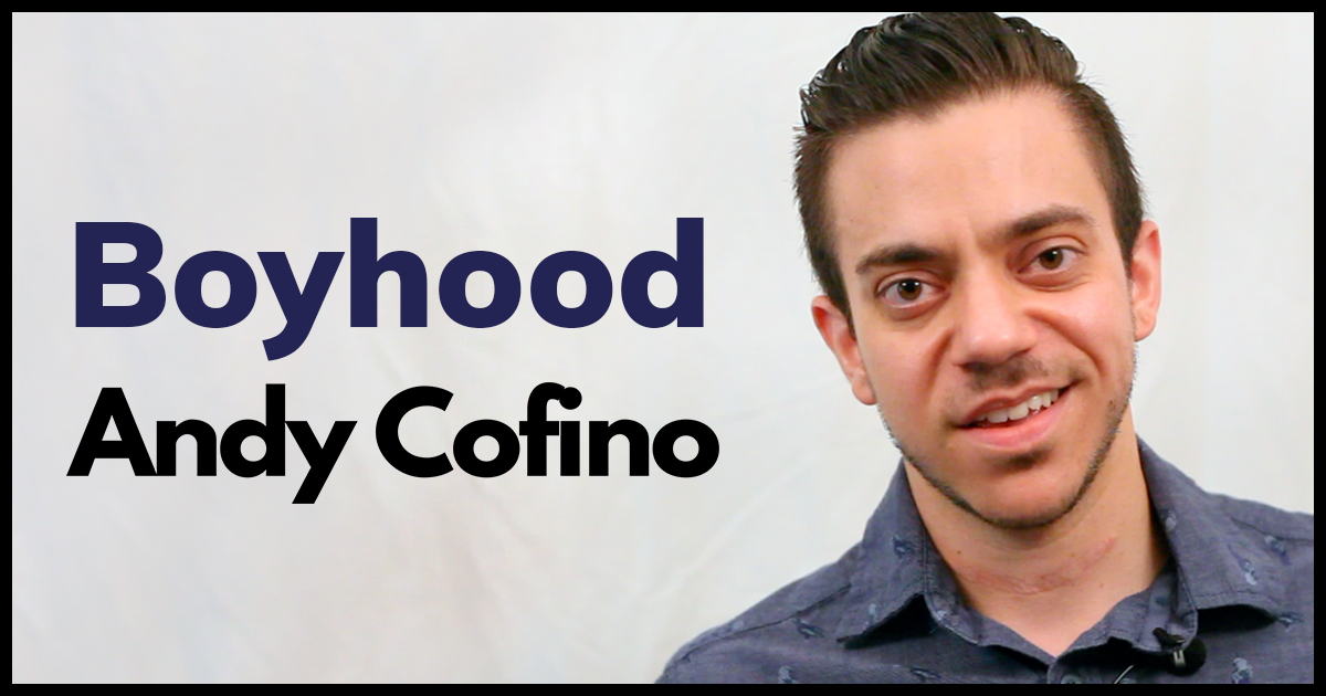 Boyhood By Andy Cofino (Spoken Word Poem)